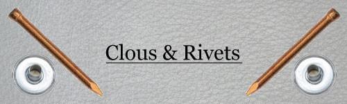 Clous & Rivets